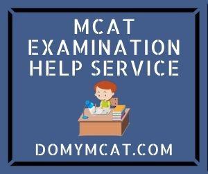 MCAT Examination Help Service