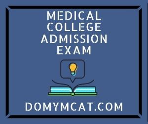 Medical College Admission Exam